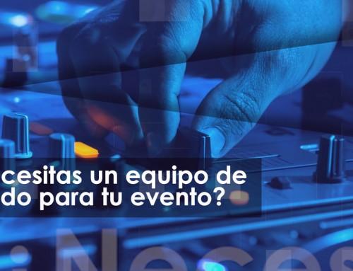 ¿Necesitas un equipo de sonido para tu evento?